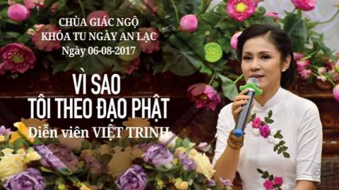 Vì Sao Tôi Theo Đạo Phật 18: Diễn viên Việt Trinh