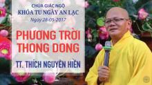 Phương Trời Thong Dong 12: TT. Thích Nguyên Hiền